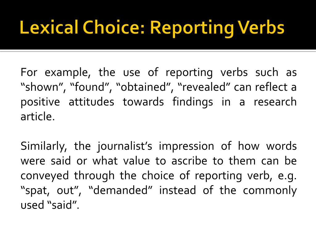 Lexical Choice: Reporting Verbs