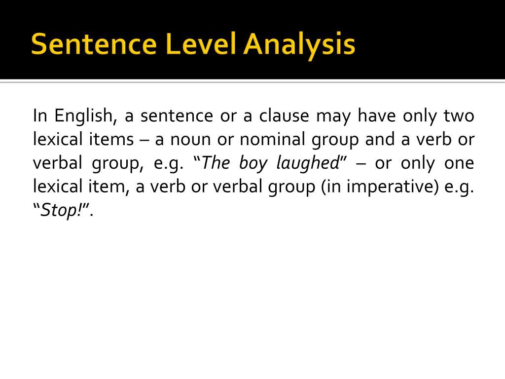 Sentence Level Analysis