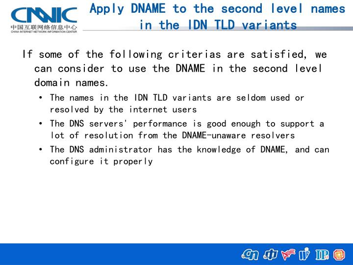 Apply DNAME to the second level names in the IDN TLD variants