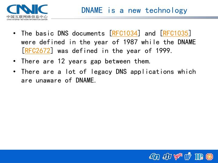 DNAME is a new technology