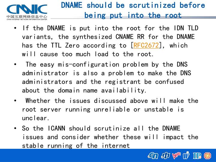 DNAME should be scrutinized before being put into the root
