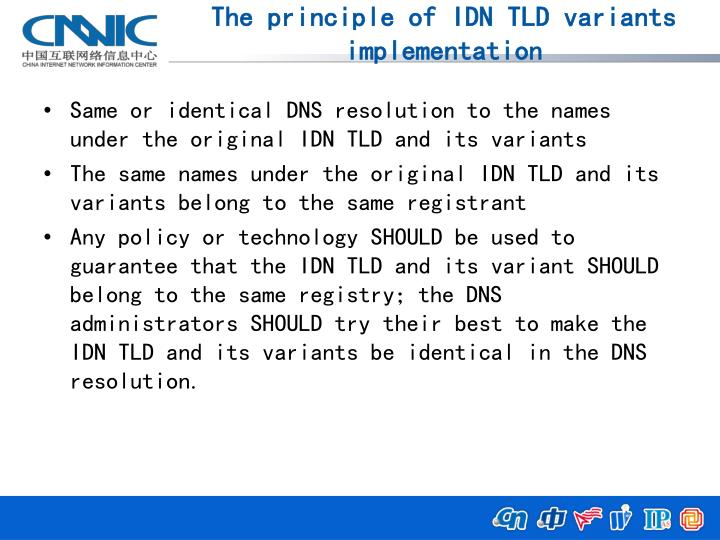 The principle of IDN TLD variants implementation