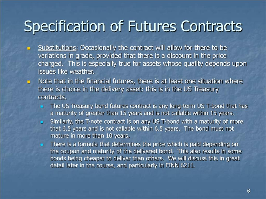 Specification of Futures Contracts