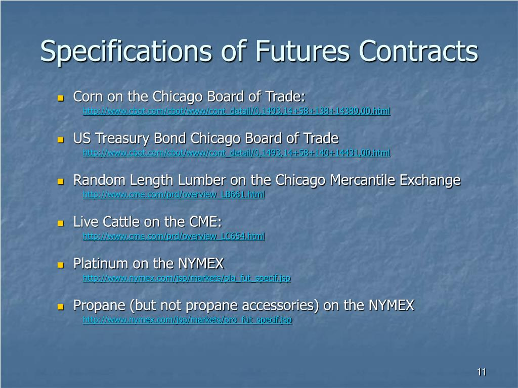 Specifications of Futures Contracts