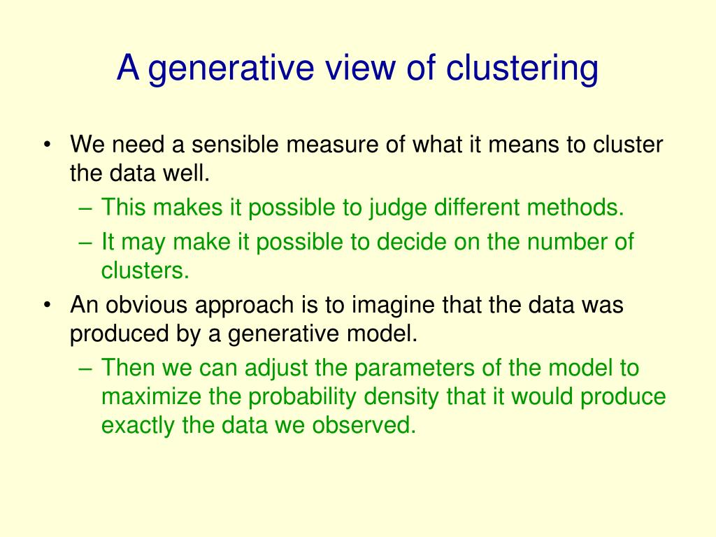 A generative view of clustering
