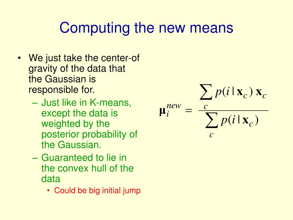 Computing the new means