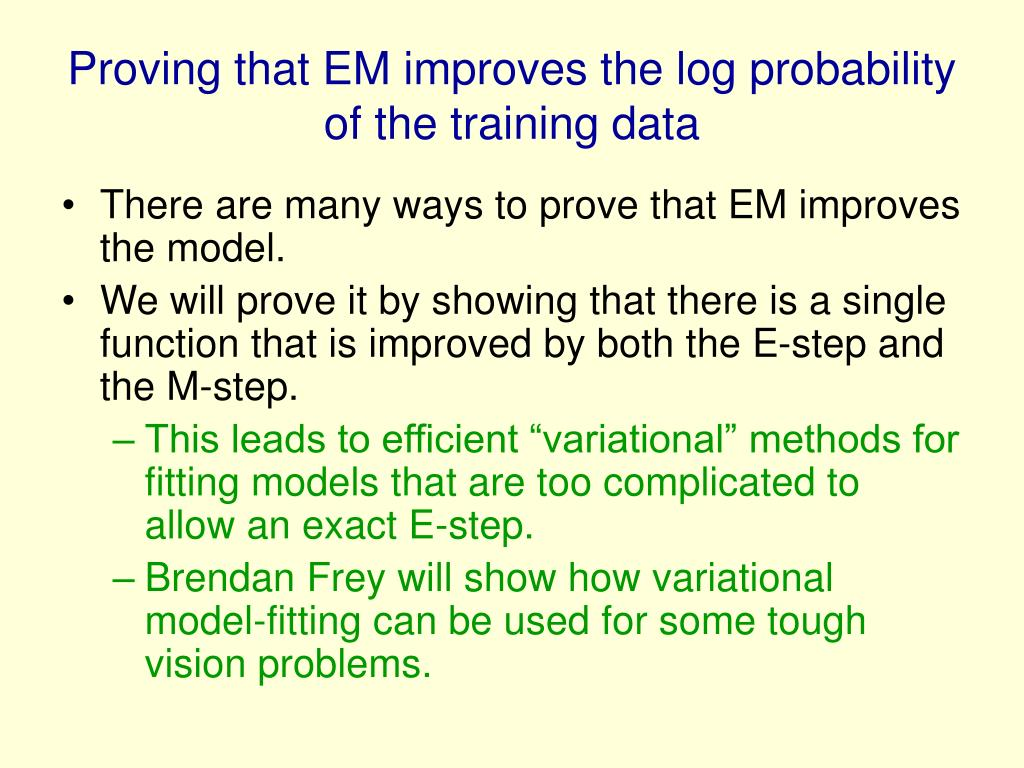 Proving that EM improves the log probability of the training data