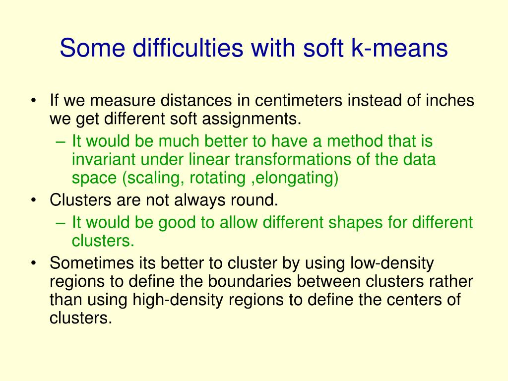 Some difficulties with soft k-means