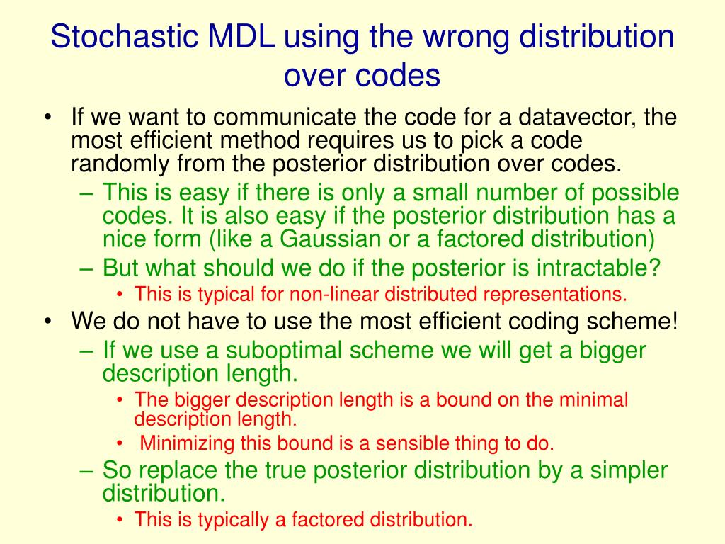 Stochastic MDL using the wrong distribution over codes