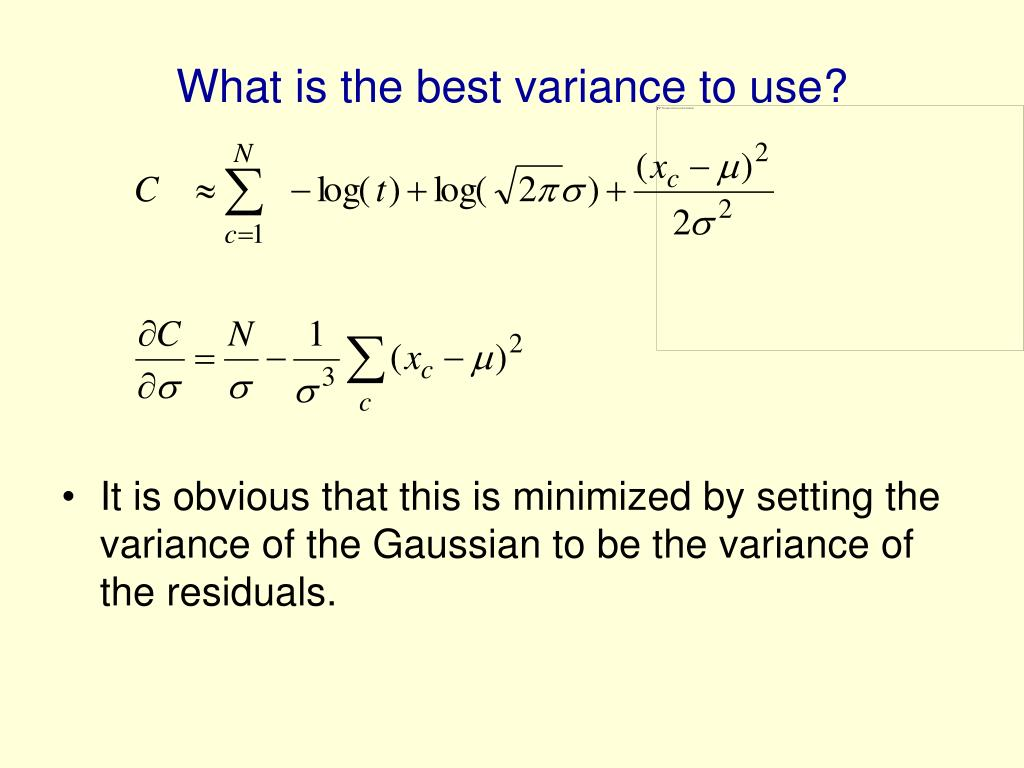 What is the best variance to use?