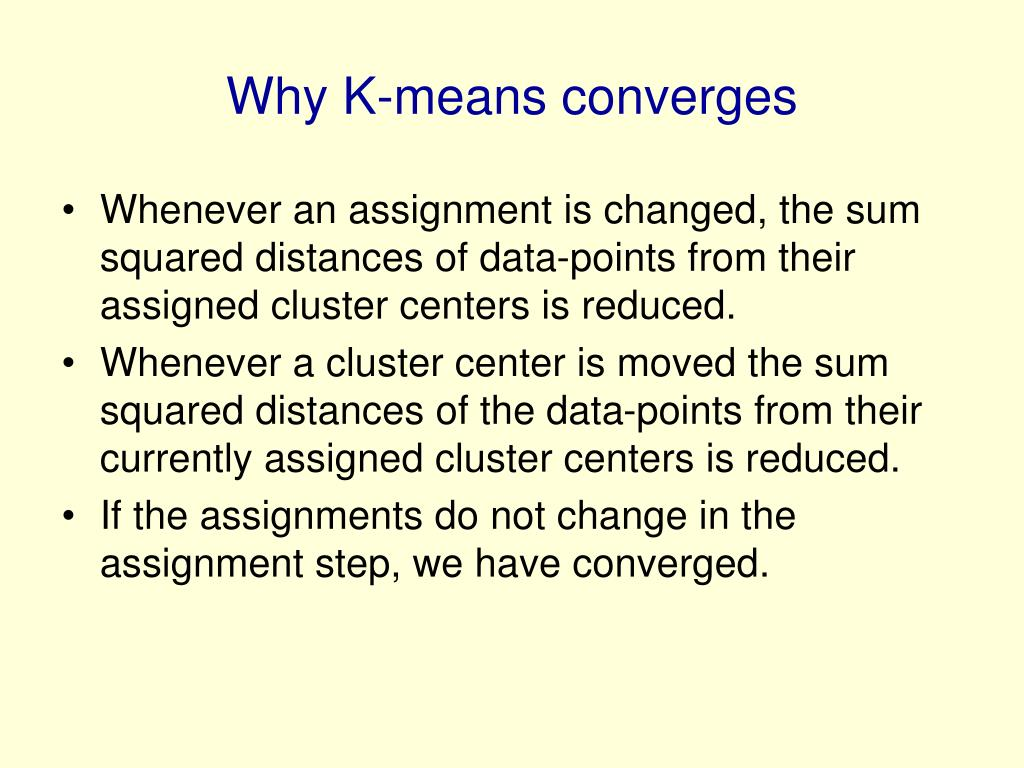 Why K-means converges