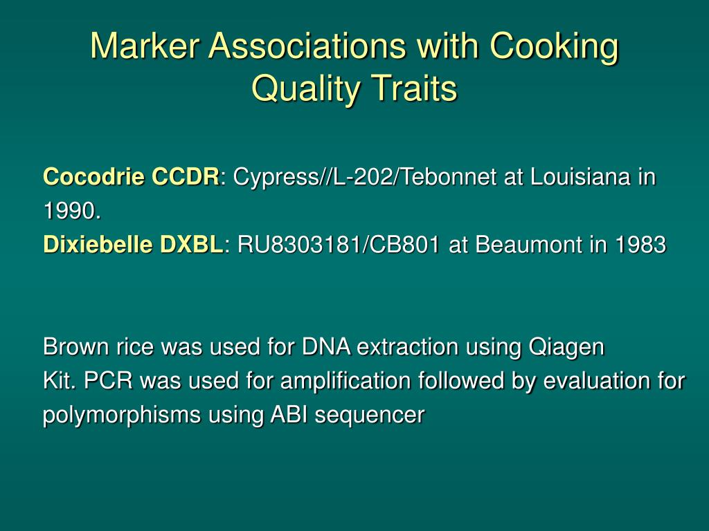 Marker Associations with Cooking Quality Traits