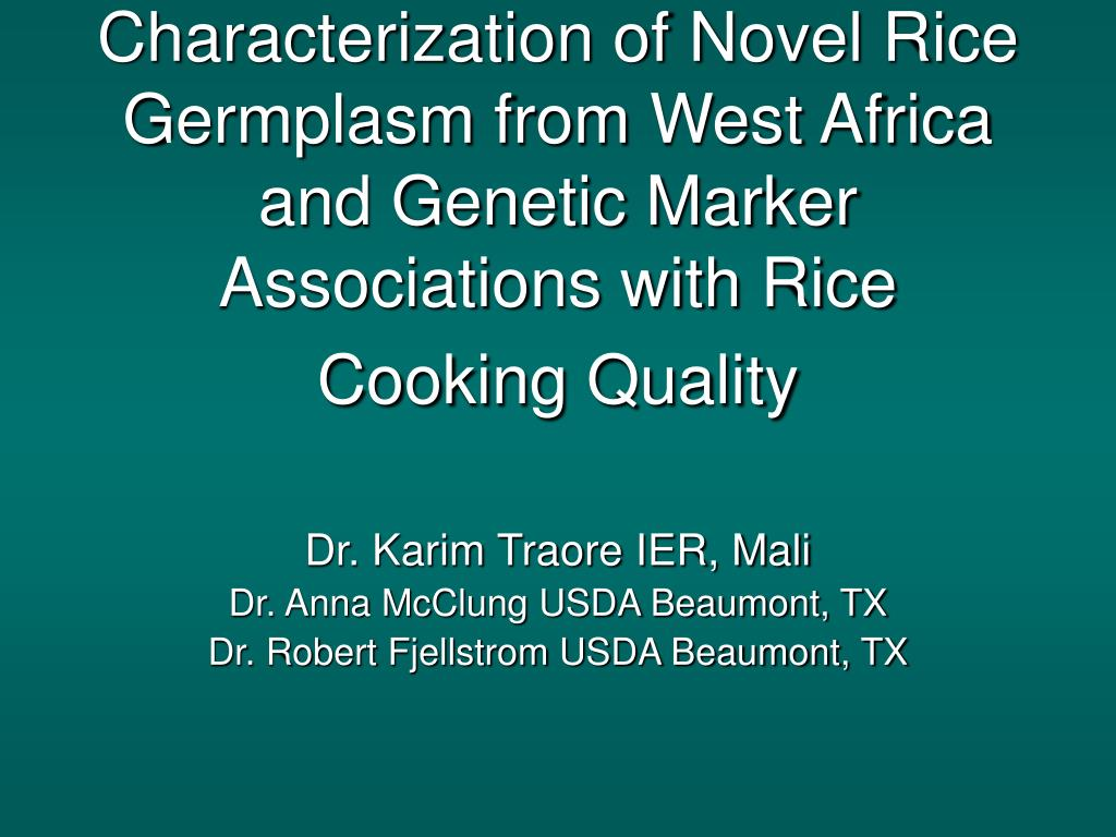 Characterization of Novel Rice Germplasm from West Africa and Genetic Marker Associations with Rice Cooking Quality