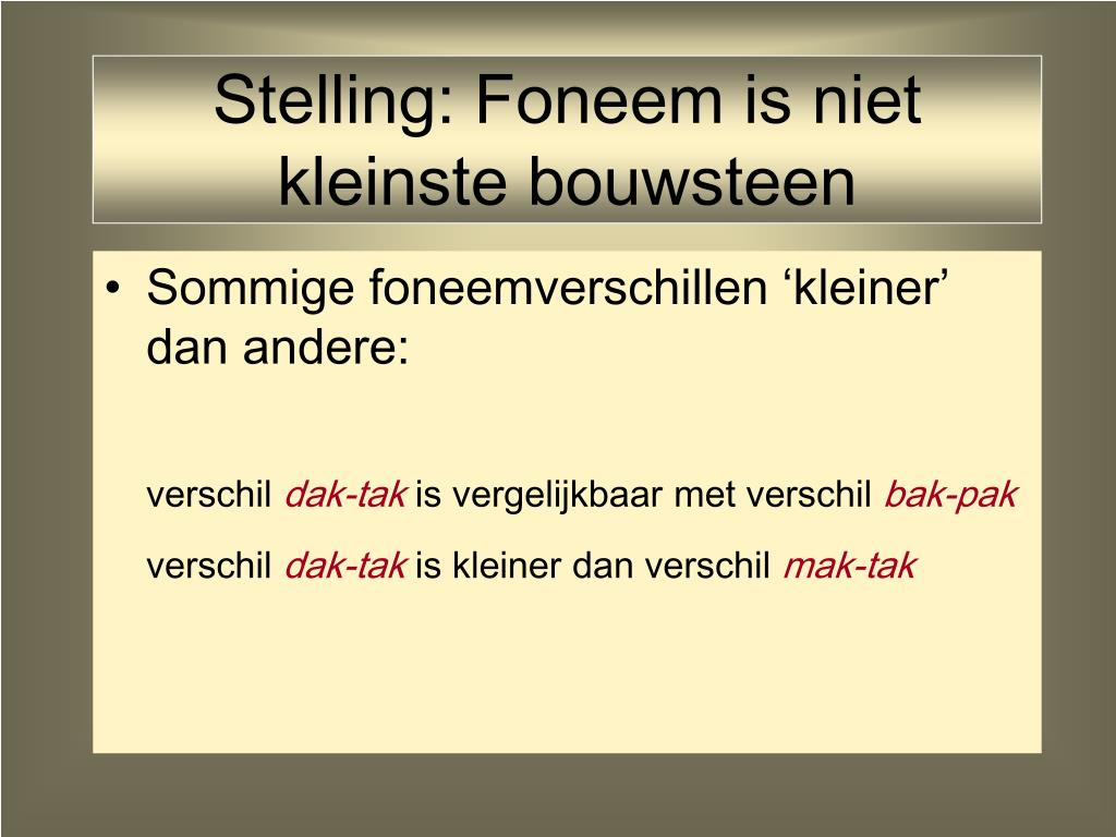 Stelling: Foneem is niet kleinste bouwsteen