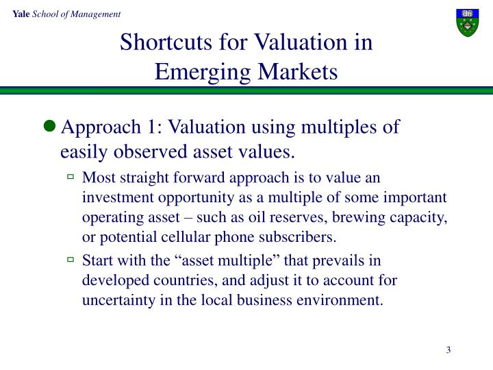 Shortcuts for valuation in emerging markets