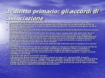 il diritto primario gli accordi di associazione