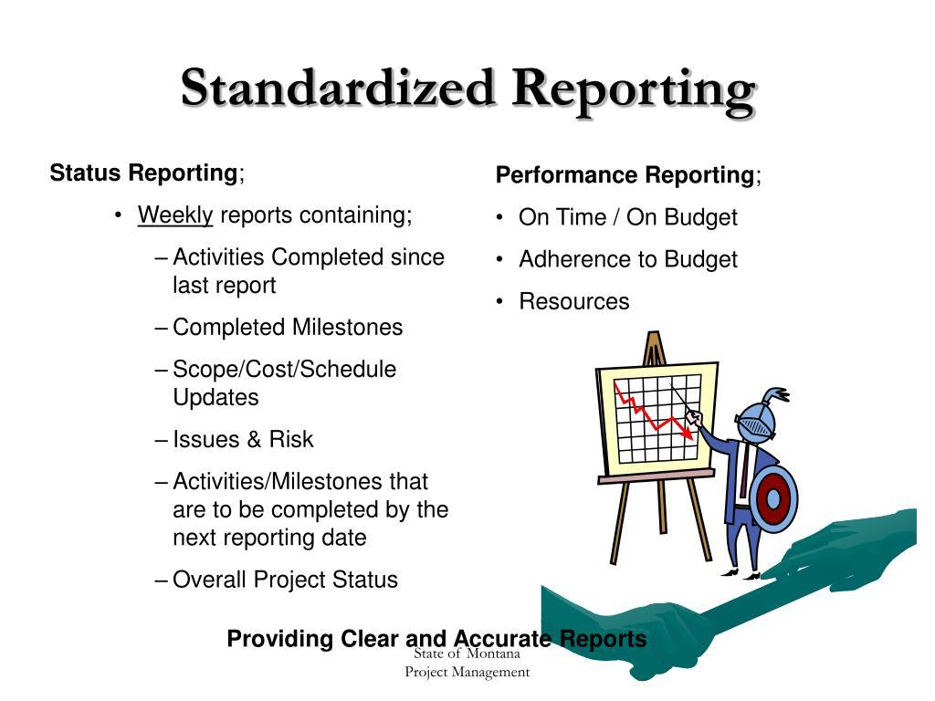 Standardized Reporting