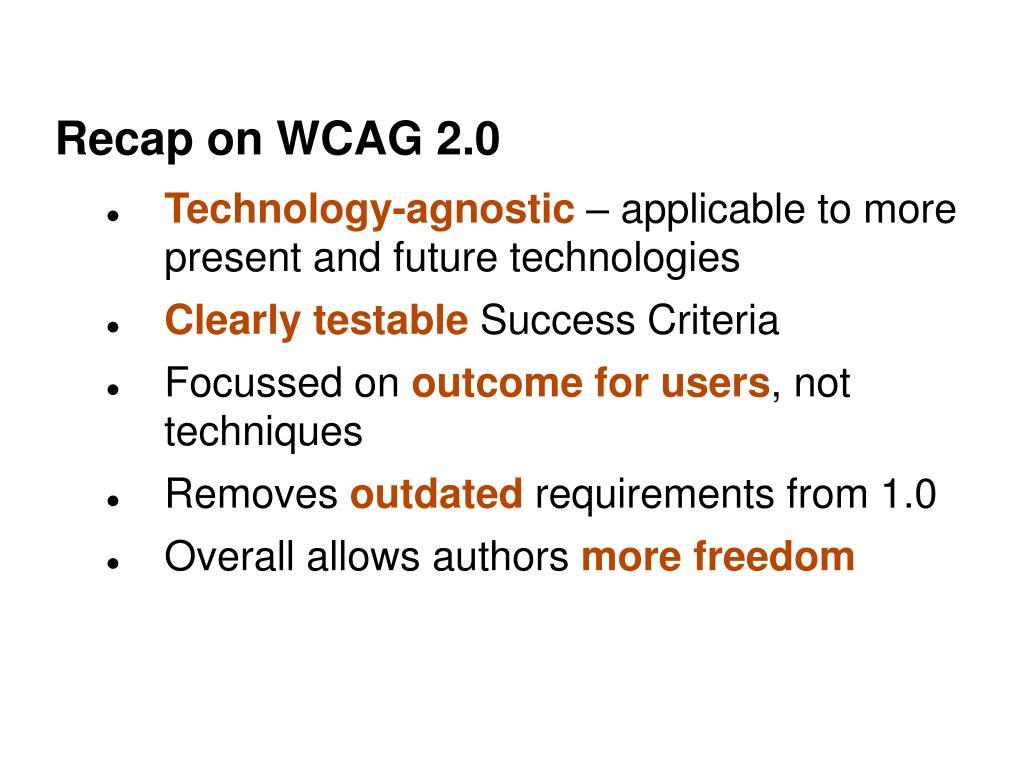 Recap on WCAG 2.0