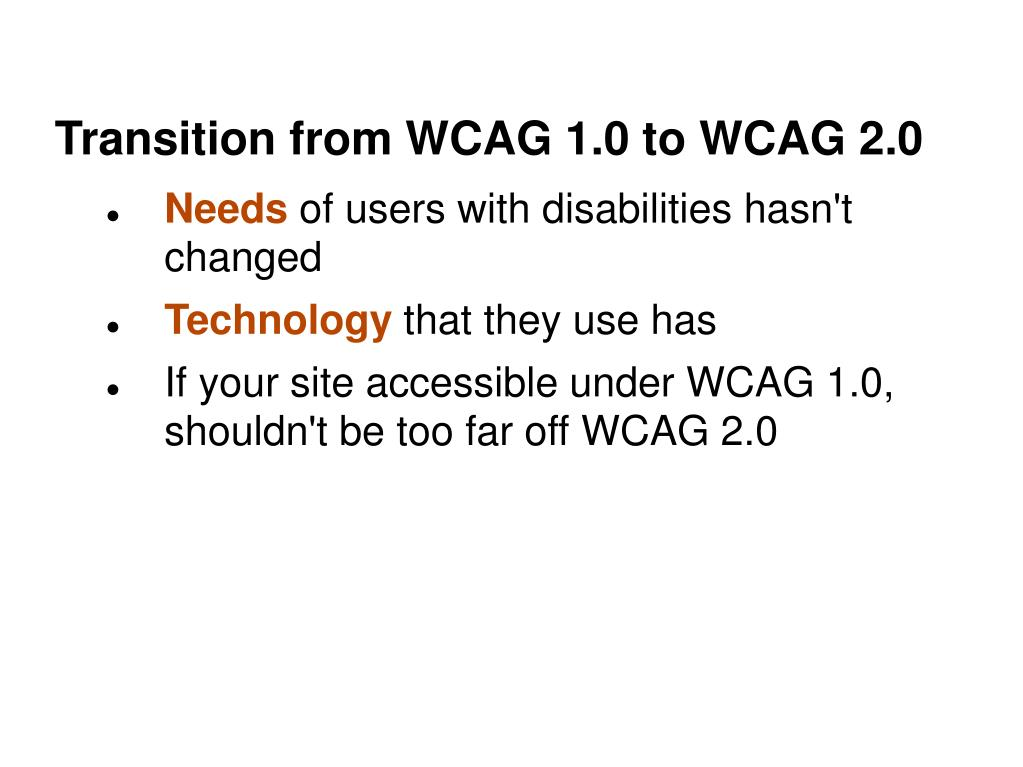 Transition from WCAG 1.0 to WCAG 2.0