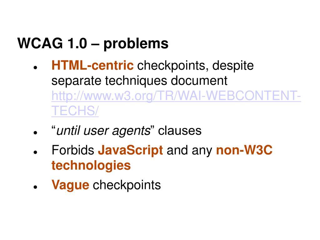 WCAG 1.0 – problems