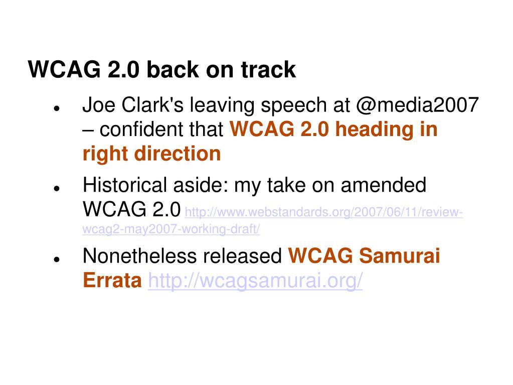 WCAG 2.0 back on track