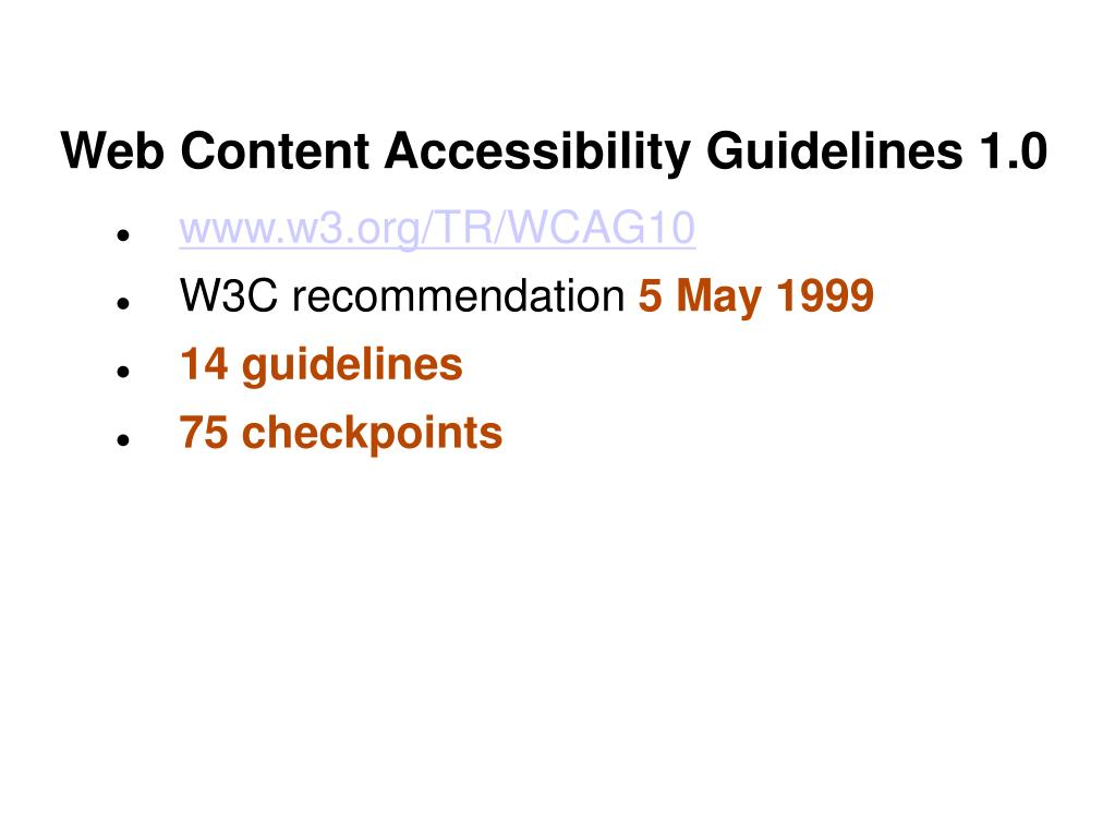Web Content Accessibility Guidelines 1.0