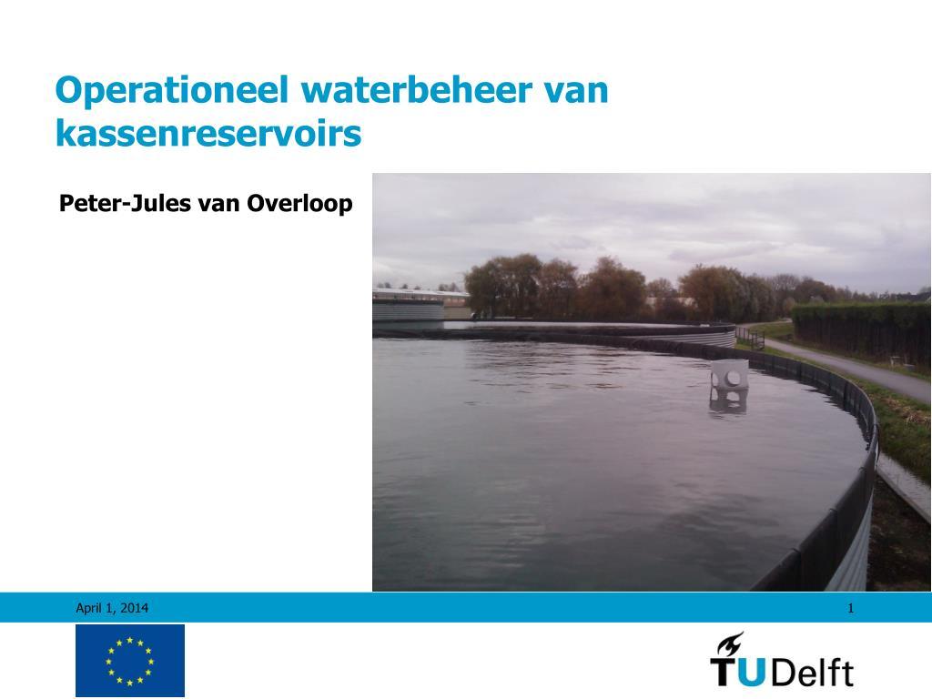 Operationeel waterbeheer van kassenreservoirs