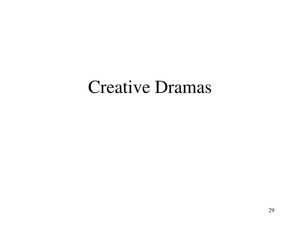 Creative Dramas