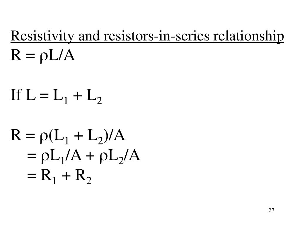 Resistivity and resistors-in-series relationship