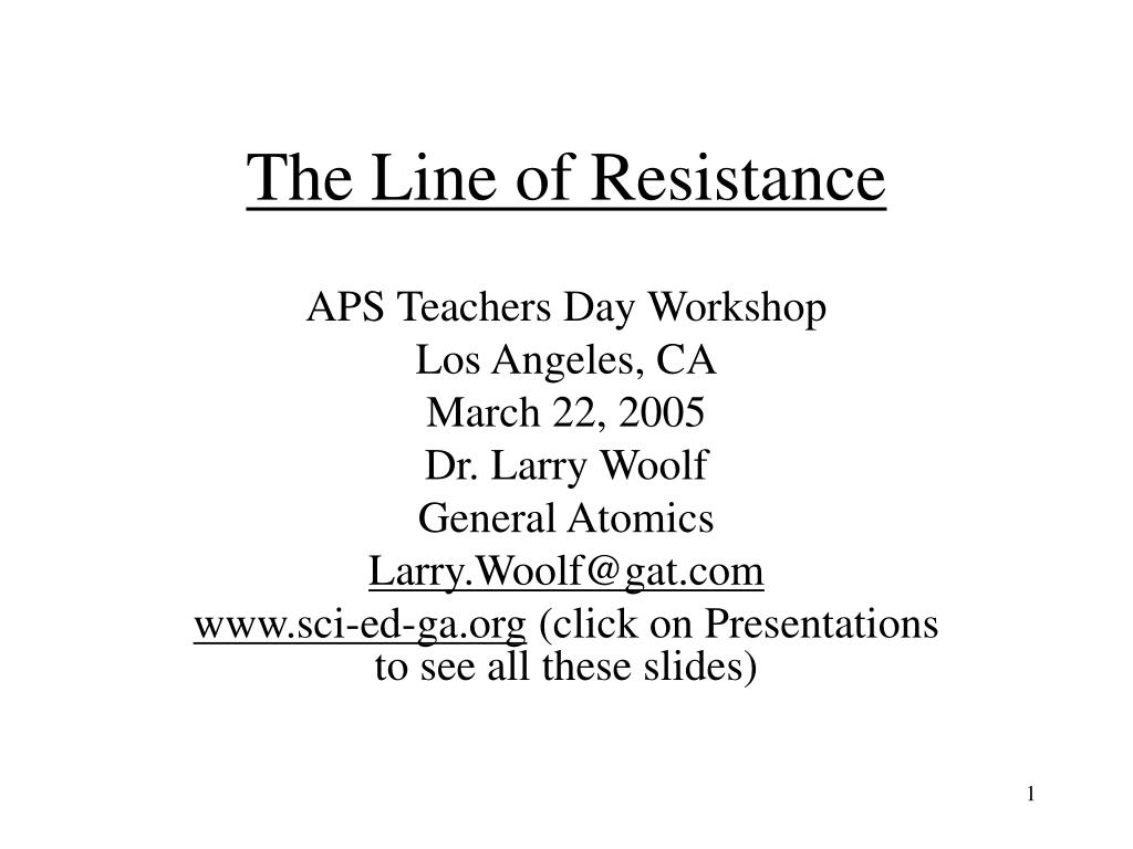 The Line of Resistance