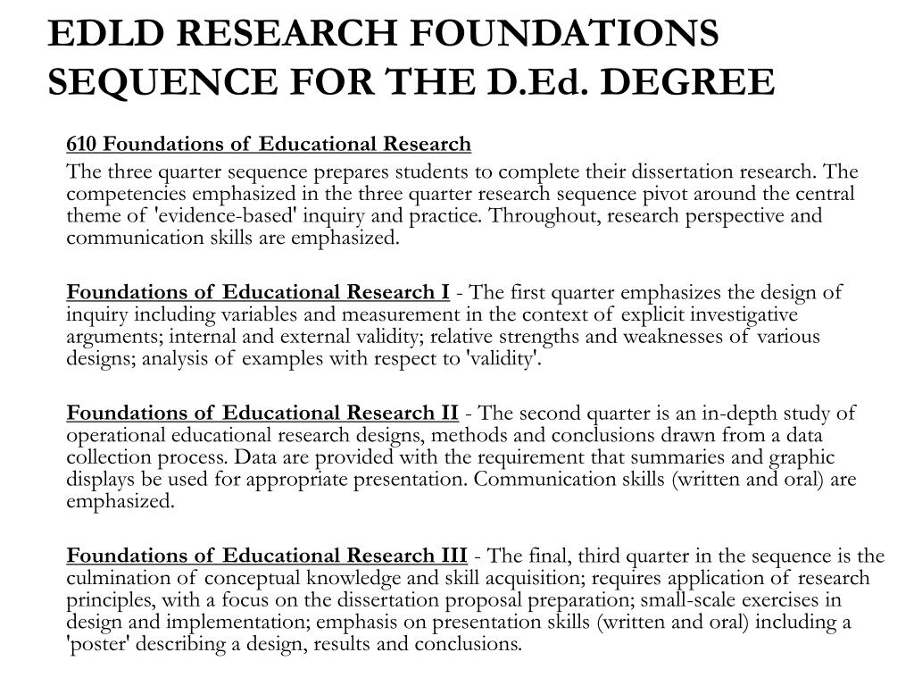 EDLD RESEARCH FOUNDATIONS SEQUENCE FOR THE D.Ed. DEGREE