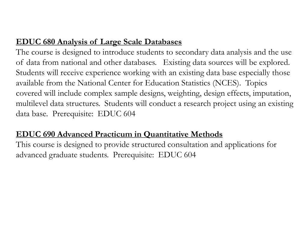 EDUC 680 Analysis of Large Scale Databases