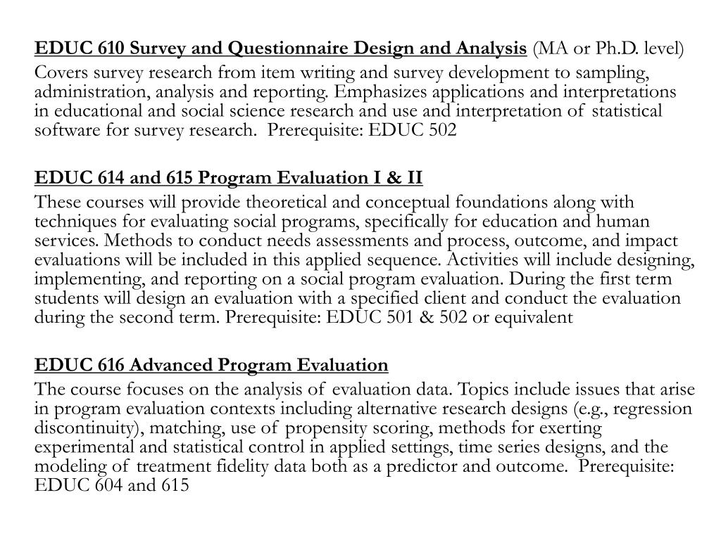 EDUC 610 Survey and Questionnaire Design and Analysis