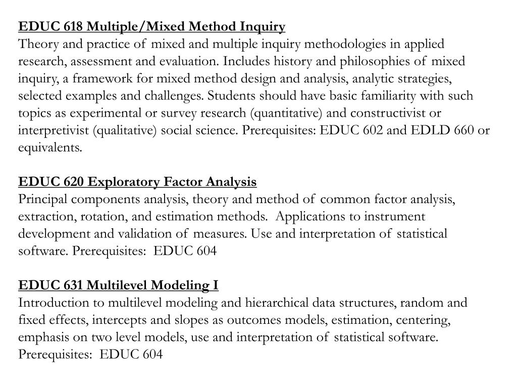 EDUC 618 Multiple/Mixed Method Inquiry