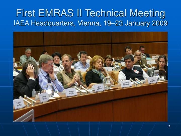 First emras ii technical meeting iaea headquarters vienna 19 23 january 20092