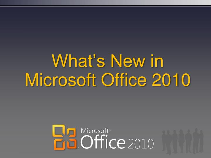 What s new in microsoft office 2010