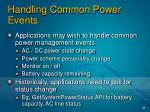 handling common power events