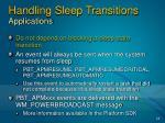 handling sleep transitions applications