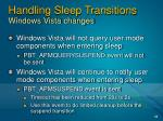 handling sleep transitions windows vista changes