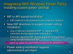 integrating with windows power policy installing custom power settings