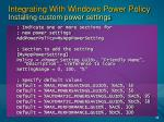 integrating with windows power policy installing custom power settings34