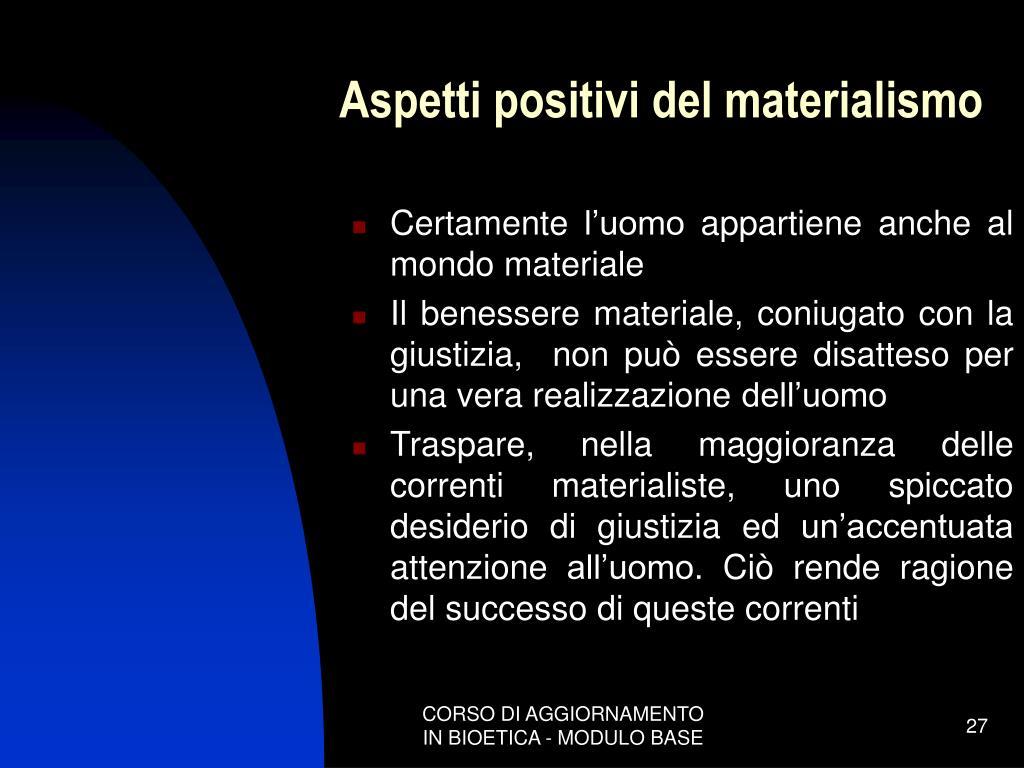 Aspetti positivi del materialismo