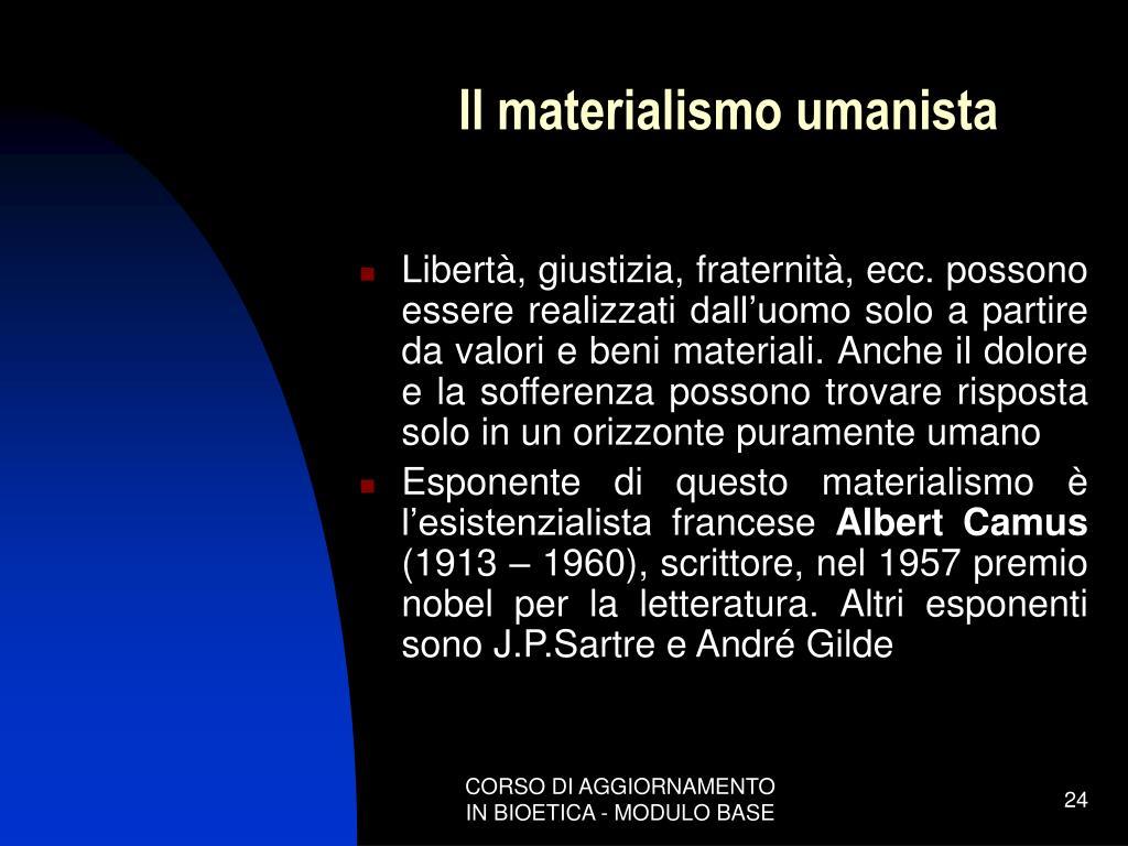 Il materialismo umanista