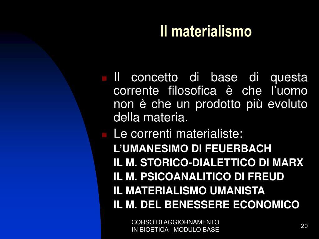 Il materialismo