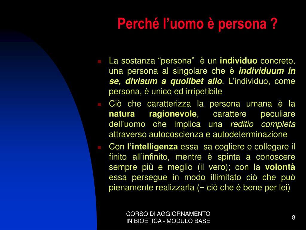 Perché l'uomo è persona ?