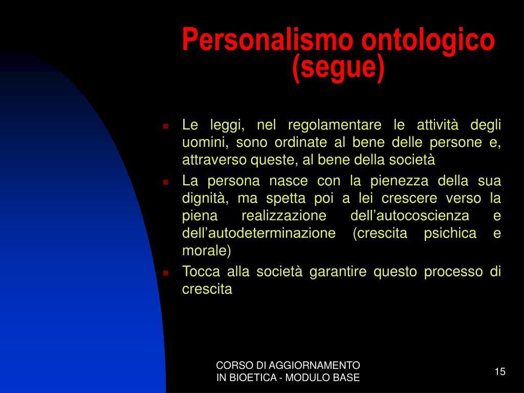 Personalismo ontologico (segue)