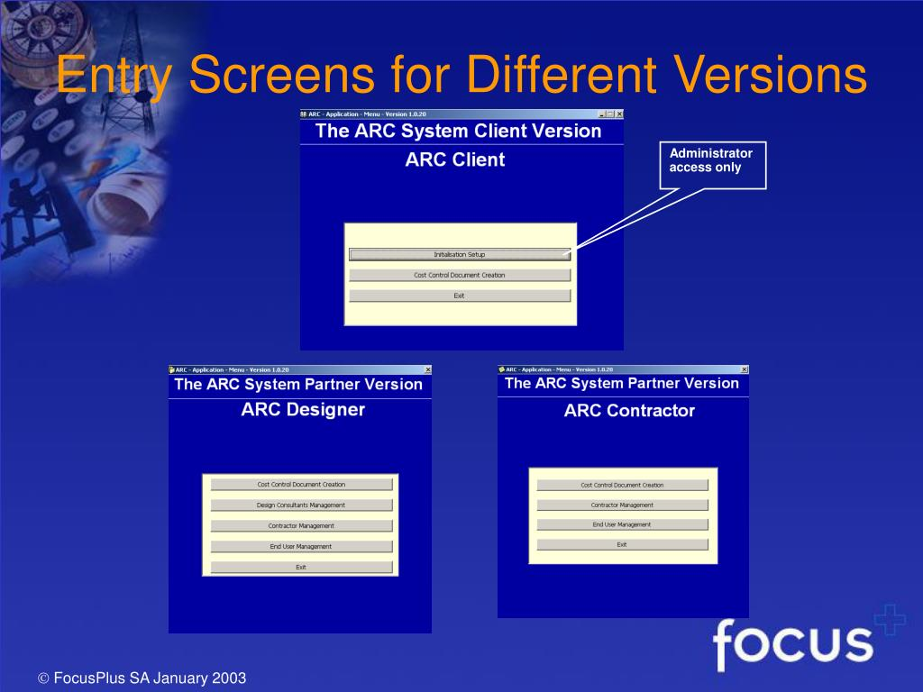 Entry Screens for Different Versions