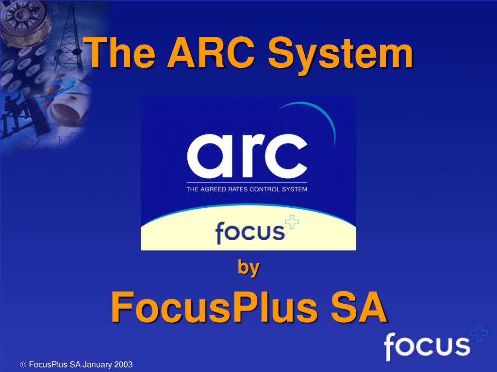 The ARC System
