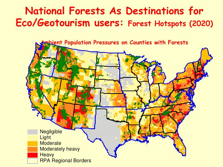 National Forests As Destinations for Eco/Geotourism users: