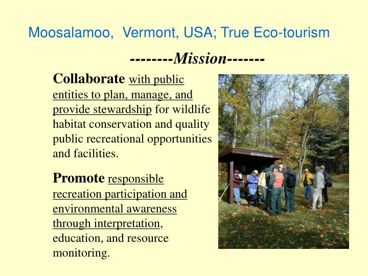 Moosalamoo,  Vermont, USA; True Eco-tourism